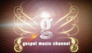 GOSPEL MUSIC CHANNEL LAUNCH