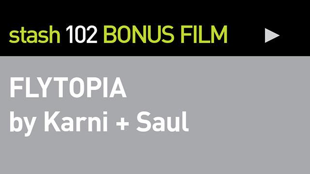 """BONUS FILM:  """"FLYTOPIA"""""""