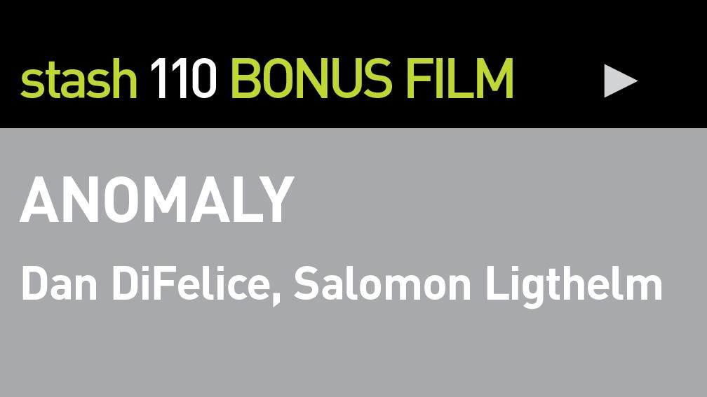 """BONUS FILM:  """"ANOMALY"""""""