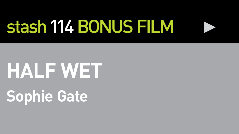 "BONUS FILM:  ""HALF WET\"""