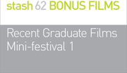 RECENT GRADUATE FILMS