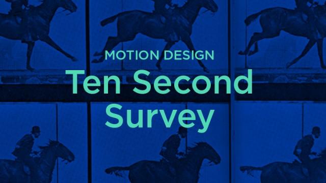 Take the Planet's Shortest Motion Design Survey!