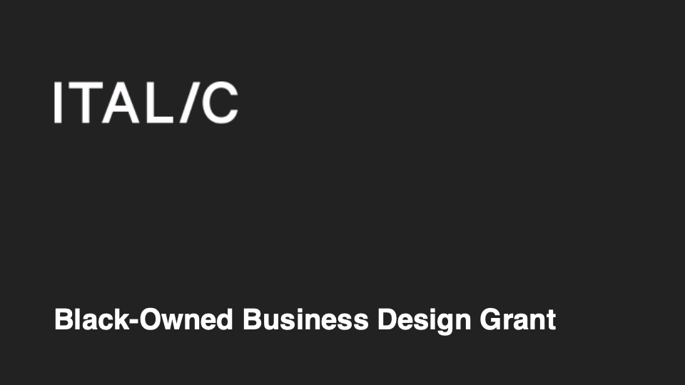 ITAL/C announces Black-Owned Business Design Grant | STASH MAGAZINE