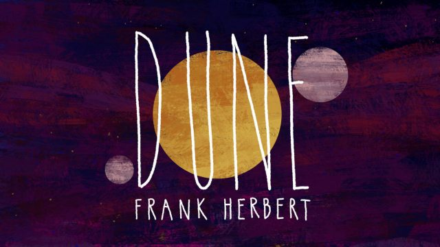 TED-Ed Why You Should Read Dune | STASH MAGAZINE