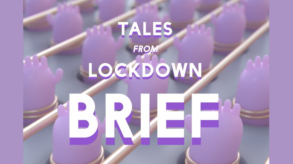 Tales from Lockdown call for entries | STASH MAGAZINE