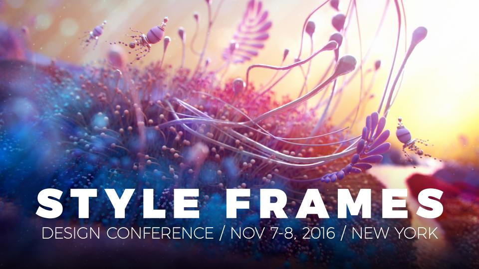STYLE FRAMES 2016 Design Conference NYC Nov 7-8 | STASH MAGAZINE