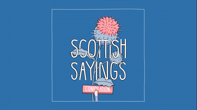 scottish-sayings short film | STASH MAGAZINE