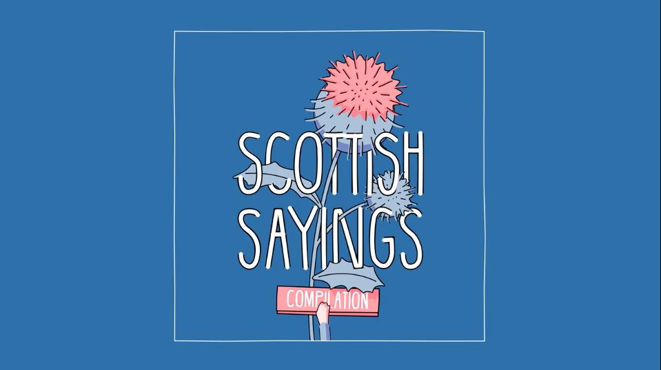 scottish-sayings short film | STASH MAGAZINE